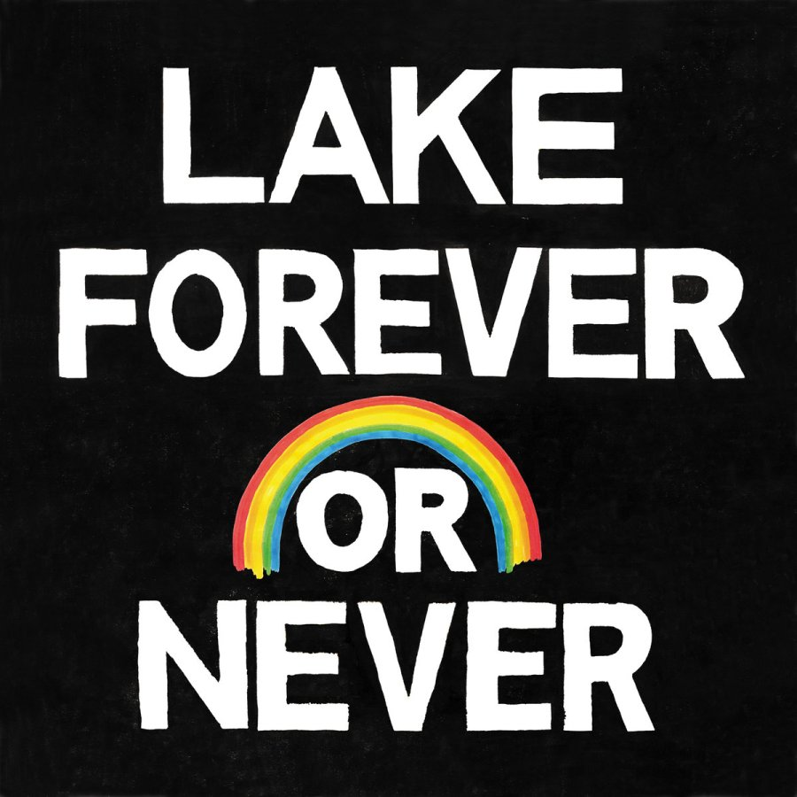 lake forever or never